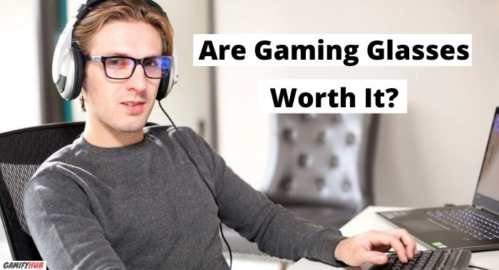 are gaming glasses worth it